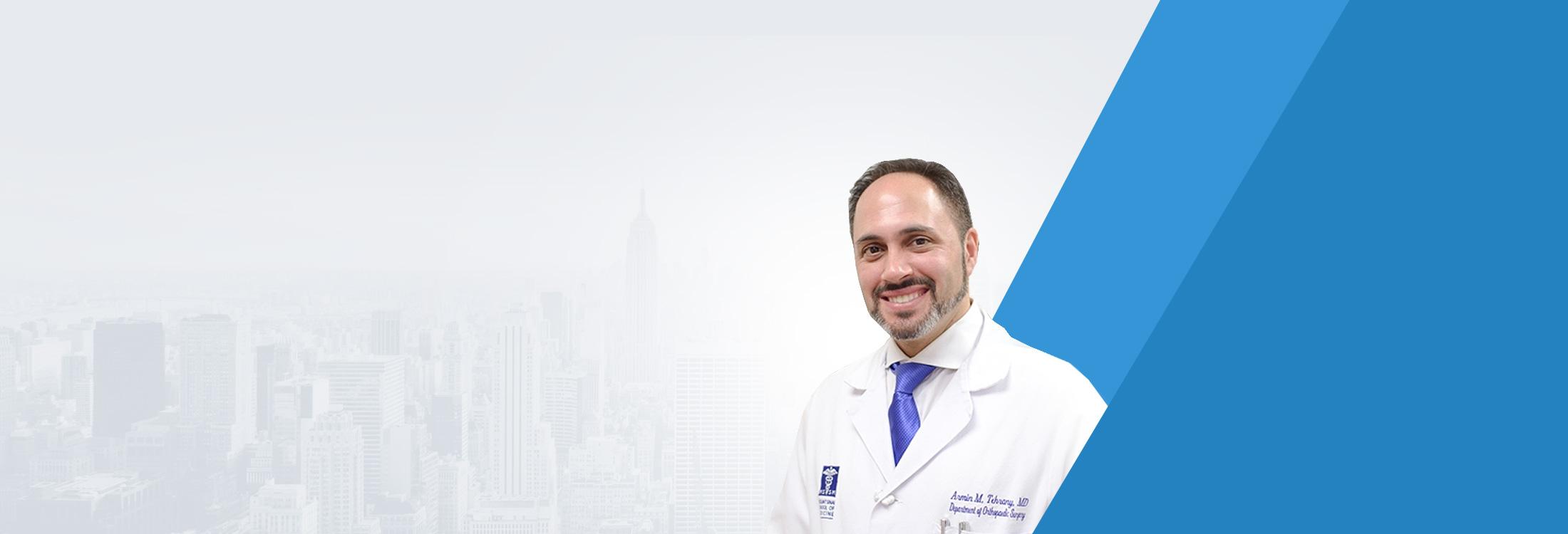 Dr. Armin Tehrany - New York Orthopedic Doctor